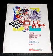 CARTE TELEFONICHE TELECOM ITALIA - Catalogo Riepilogativo 1995 - Schede Telefoniche