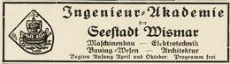 Original-Werbung/ Anzeige 1930 - INGENIEUR AKADEMIE / SEESTADT WISMAR - 90 X 25 Mm - Publicités