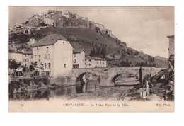15 Saint Flour Le Vieux Pont Et La Ville - Saint Flour