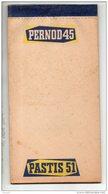 BISTROT . CARNET PUBLICITAIRE . PERNOD 45 . PASTIS 51 - Réf. N°17529 - - Unclassified