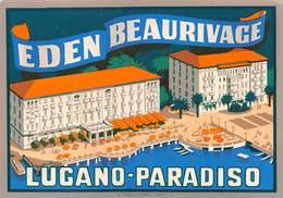 "07488 ""EDEN BEAURIVAGE - LUGANO - PARADISO"" ETICH. ORIG. LABEL - Hotel Labels"