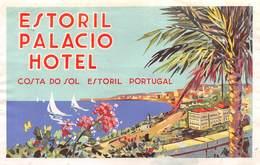 """07491 """"ESTORIL PALACIO HOTEL - COSTA DO SOL ESTORIL - PORTUGAL"""" ETICH. ORIG. LABEL - Adesivi Di Alberghi"""