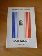 TIMBRES DE FRANCE - MARIANNE 1986-1987 - Année 1986 - Philatelie Und Postgeschichte