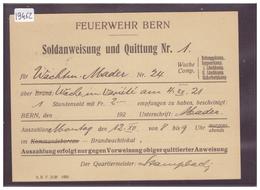 GRÖSSE 10x15cm - FEUERWEHR BERN - SOLDANWEISUNG UND QUITTUNG - TB - BE Berne
