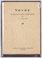 FORMAT 10x15cm - 6 CARTES AVEC POCHETTE - VEVEY - EAUX FORTES ORIGINALES - ORIGINAL RADIERUNG - TB - VD Vaud