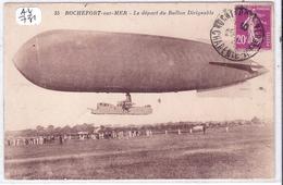 ROCHEFORT-SUR-MER- LE DEPART DU BALLON DIRIGEABLE - Rochefort