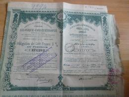 Action Obligation Au Porteur Turquie 1894 Chemins De Fer Ottoman 500 F Jonction Salonique Constantinople - Railway & Tramway
