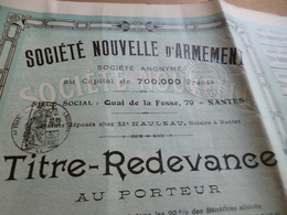 Action Titre Redevance 1900 Société Nouvelle D'armement Nantes - Industrie