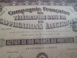 Action Obligation Art Nouveau 100F Compagnie Française De Télégraphiesans Fil Et Applications électriques Lille 1906 - Industrie