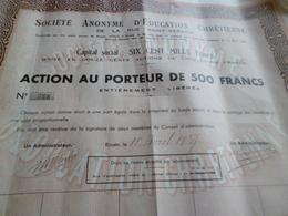 Action Obligation 500F Société Anonyme D'éducation Chrétienne Rouen 1937 - Azioni & Titoli