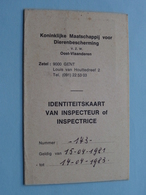 DIERENBESCHERMING Oost Vlaanderen - IDENTITEITSKAART Van INSPECTEUR T.e.m. 1987 ( Zie/voir Photo ) ! - Organisations