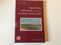 AIGUES MORTES En Revolution 1789-1793 - History