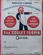 Ancien Protege Cahier D'Ecole PUBLICITAIRE GOULET TURPIN 51 REIMS Pas Courant 2eme Couleur - Book Covers