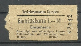 DEUTSCLAND DDR 1988 Verkehrsmuseum Dresden Eintrittskarte Ticket - Tickets - Vouchers