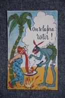 CHARLINO : On Te La Fera Rotir ! - Illustrators & Photographers