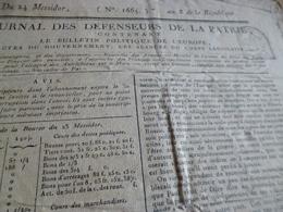 Journal Révolution Des Défenseurs De La Patrie N°1665 An 8, Russie Etats Unis Germaniques Allemagne France Armées  .. - Zeitungen - Vor 1800