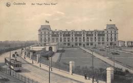 Oostende  Ostende Het Royal Palace Hotel   Tram     I 4046 - Oostende