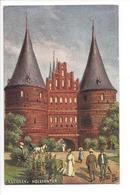 20606 - Lübeck Holstentor Signée Oilette - Luebeck