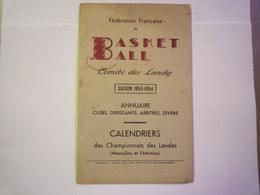 Féd. Française De  BASKET BALL  Comité Des LANDES  SAISON  1953 - 54  (Annuaire / CALENDRIERS...)   XXXX - Sports