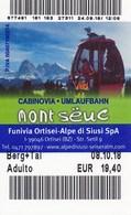 Italien 2018 St. Ulrich Mont Seuc Kabinenbahn Umlaufbahn Eintrittskarte / Fahrkarte - Italien