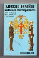 UNIFORMES CONTEMPORANEOS DEL EJERCITO ESPANOL  1977   298 PAGES - NOMBREUSES ILLUSTRATIONS ECRIT EN ESPAGNOL - Libri