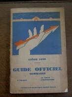 Guide OFFICIEL  LIége  1930 LA VILLE L' EXPOSITION - Planches & Plans Techniques