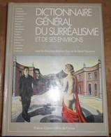 Dictionnaire Général Du Surréalisme Et De Ses Environs - Dictionnaires