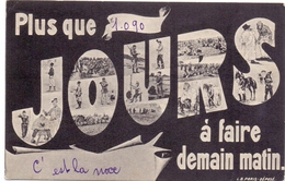 CP - Plus Que 1090 Jours à Faire Demain Matin - 1905 - Cartes Postales