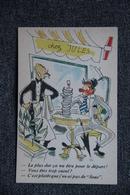 Illustrateur , Humoristique : Le Plus Dur ça Va être Pour Le Départ.... - 1900-1949