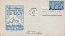 USA 1945 Honoring Heroes Of The U.S. Navy 1v FDC (40802) - Eerste Uitgaves (FDC)