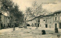 "CPA"" BOLLENE  "" 372 "" Place Du Pont - Bollene"