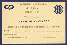 Portugal - CP  -Passe De Livre Circulação 1975 - EURAIL - Railway