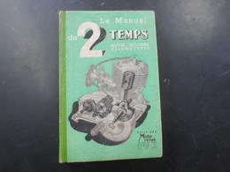 Le Manuel Du 2 Temps - Moto