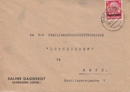 Lettre à Entête Saline Gagnerot De Sarralbe (T325 Saaralben B) TP Lothr 12pf=1°éch Le 3/3/41 Pour Metz - Alsace Lorraine