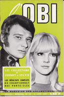 VP-GF.18-543 : REVUE COLLECTION DE PORTE-CLES. JOHNNY HALLIDAY. SYLVIE VARTAN.COUVERTURE L'OBI. 64 PAGES. 15 AVRIL 1967 - Livres, BD, Revues
