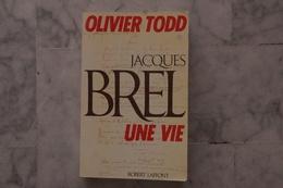 JACQUES BREL UNE VIE LIVRE DE OLIVIER TODD  DE 1984 - Musique