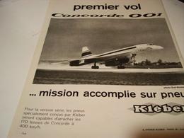 ANCIENNE PUBLICITE PREMIER VOL CONCORDE 001  PNEU KLEBER 1969 - Pubblicità