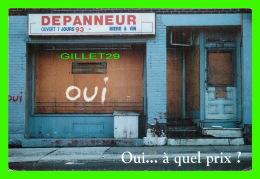 ADVERTISING - PUBLICITÉ - COMITÉ QUÉBÉCOIS POUR LE CANADA - DITES NON - - Publicité