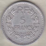 5 Francs Lavrillier 1946 , 9 Ouvert , Aluminium - France