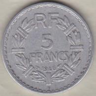 5 Francs Lavrillier 1946 B (Beaumont Le Roger).  , 9 Ouvert , Aluminium - France
