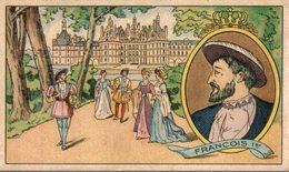 CHROMO LA REGIODINE FRANCOIS 1er 1515 - 1547 - Other