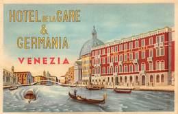 """07495 """"HOTEL DE LA GARE & GERMANIA - VENEZIA"""" ETICH. ORIG. LABEL - Etiquettes D'hotels"""