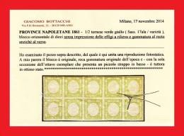 SI53D Italia Italy NAPOLI Prov. Nap.1861 Mezzo Tornese  BLOCCO DI 10 SENZA Effigie GOMMA Al RECTO Certificato Bottacchi - Napoli