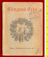 B-4004 Germany 1941. Klingend Erbe.Music Book For The Children 144 Pg - Music
