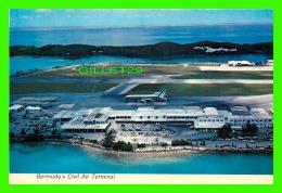 AÉRODROMES - BERMUDA'S CIVIL AIR TERMINAL - PHOTO BY BOB GLANDER - TROPIC TRADERS LTD - - Aérodromes