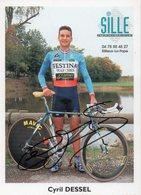 CYCLISME TOUR  DE  FRANCE AUTOGRAPHE   CYRIL DESSEL - Radsport