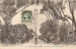Le Phare De Guyotville . Environs D' Alger . - Algérie