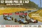 Reproduction Photographie Affiche Pour Le 53e Grand Prix De L'A.C.F Grand Prix De France F1 Circuit Bugatti De 1967 - Reproductions