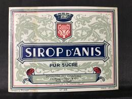 Ancienne Étiquette SIROP D'ANIS  PUR SUCRE  DISTILLERIE DU CHÂTEAU ETS P.GOUT & CIE FOIX ARIÈGE 09 - Etiquettes