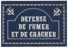 PLAQUE DE RUE, DEFENSE DE FUMER ET DE CRACHER - Humour